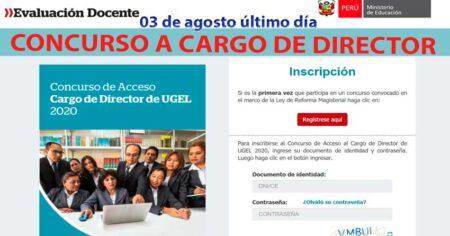 ¡Atención, docente! 03 de agosto será último día de inscripción para el Concurso a Cargo de Director de UGEL 2020 - inscribete desde aquí