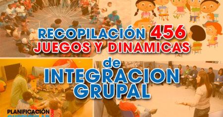 RECOPILACIÓN 450 JUEGOS Y DINÁMICAS DE INTEGRACIÓN GRUPAL