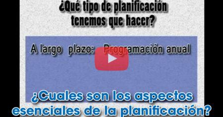 Planificación curricular: Qué entendemos por planificar
