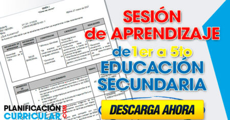 SESIÓN DE APRENDIZAJE Nº 1, 2, 3, 4, 5 EDUCACIÓN SECUNDARIA
