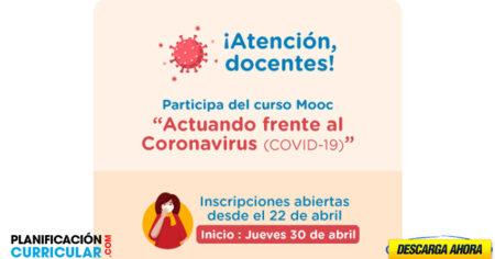 SE INICIA NUEVA CONVOCATORIA DEL CURSO VIRTUAL ACTUANDO FRENTE AL CORONAVIRUS. SE ABRIRA DOS GRUPOS DE 40 MIL PARTICIPANTES