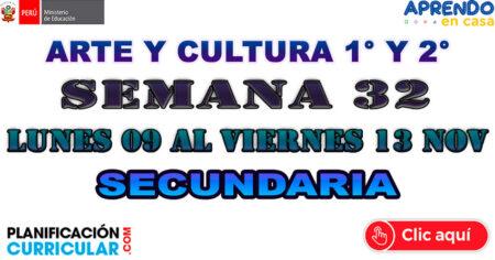 SESIÓN DE ARTE Y CULTURA SECUNDARIA - 1º Y 2º SEMANA 32 LUNES 09 AL VIERNES 13 DE NOV