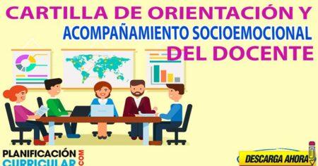 CARTILLA DE ORIENTACIÓN PARA EL ACOMPAÑAMIENTO SOCIOEMOCIONAL DEL DOCENTE