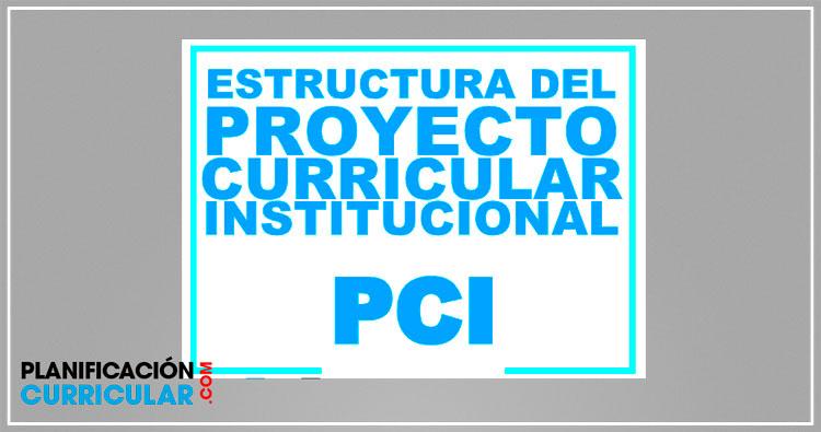 Estructura Del Proyecto Curricular Institucional 2019