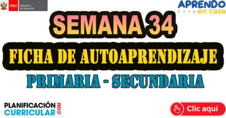 SEMANA 34 - FICHAS DE AUTOAPRENDIZAJE PLATAFORMA EDUCATIVA APRENDO EN Primaria-Secundaria