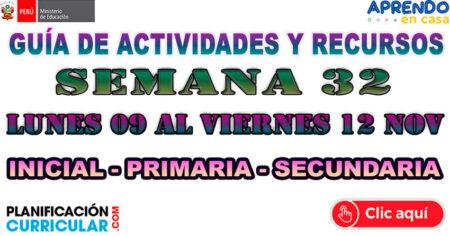 GUÍA DE ACTIVIDADES Y RECURSOS SEMANA 32 INICIAL - PRIMARIA - SECUNDARIA