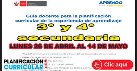 Guía Docente para la Planificación Curricular Semana 2 - Lunes 26 de Abril al 14 de Mayo 3° y 4° Secundaria
