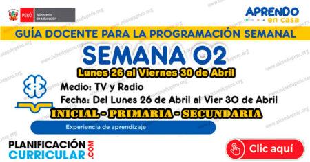 GUÍA DOCENTE TV y RADIO para la PROGRAMACIÓN SEMANAL - SEMANA 02 - 2021- Inicial - Primaria - Secundaria