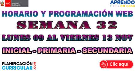 PROGRAMACIÓN WEB DE LA SEMANA 32 Lunes 09 al viernes 13 de nov - Inicial Primaria y Secundaria