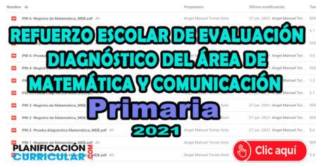 REFUERZO DE EVALUACIÓN DEL ÁREA DE COMUNICACIÓN Y MATEMÁTICA - JULIO 2021