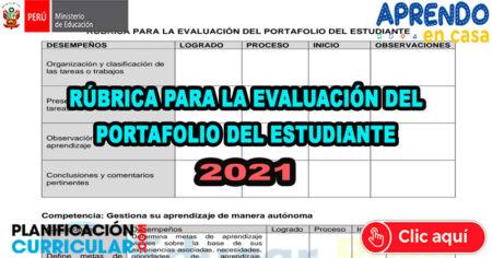 RÚBRICA PARA EVALUAR PORTAFOLIOS DE ESTUDIANTES DE LA ESTRATEGIA APRENDO EN CASA 2021