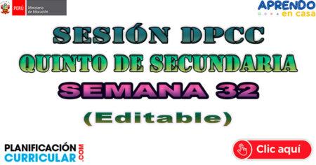 SESIÓN DPCC PARA 5º DE SECUNDARIA SEMANA 32 Lunes 09 al Viernes 13 de Nov