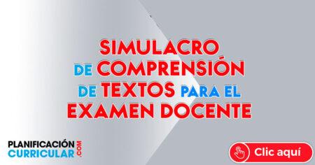 SIMULACRO DE COMPRENSIÓN DE TEXTOS PARA EL EXAMEN DOCENTE