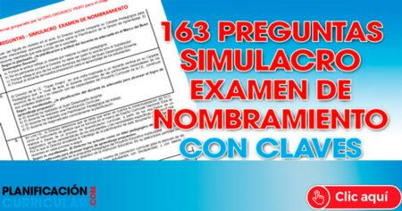 SIMULACRO DE EXAMEN PARA NOMBRAMIENTO DOCENTE - 163 PREGUNTAS