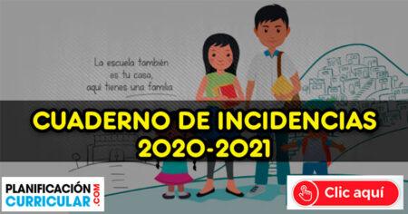CUADERNO DE INCIDENCIAS 2021 APRENDO EN CASA 2020 - 2021