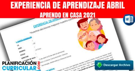 EXPERIENCIA DE APRENDIZAJE ABRIL 2021