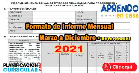 INFORME MENSUAL DE LAS ACTIVIDADES REALIZADAS PARA PROFESORES Y AUXLIARES DE EDUCACIÓN 2021- Referencial
