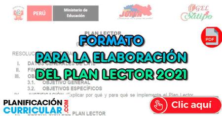FORMATO PARA LA ELAVORACIÓN DEL PLAN LECTOR 2021 EDITABLE