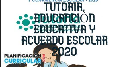 PROYECTO DE TUTORIA, EDUCANCIÒN EDUCATIVA Y ACUERDO ESCOLAR 2020