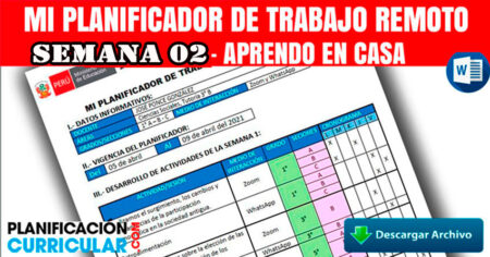 PLANIFICADOR - DE ABRIL 2021 SEMANA 2 Aprendo en Casa 2021- Editable por Semana