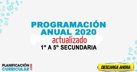 PROGRAMACIÓN ANUAL 2020 DE PRIMERO A QUINTO DE SECUNDARIA - ACTUALIZADO