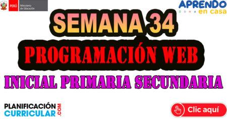 PROGRAMACIÓN WEB SEMANA 34 INICIAL PRIMARIA SECUNDARIA