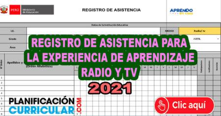 REGISTRO DE ASISTENCIA PARA LA EXPERIENCIA DE APRENDIZAJE - RADIO Y TV 2021