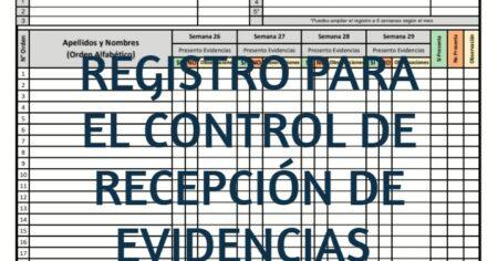 REGISTRO PARA EL CONTROL DE RECEPCIÓN DE EVIDENCIAS