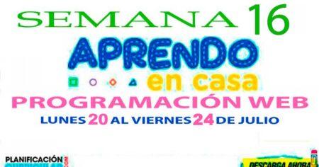 PROGRAMACIÓN DEL 20 AL 24 DE JULIO SEMANA 16