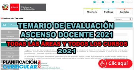 TEMARIO DE EVALUACIÓN - ASCENSO DOCENTE 2021 - Todas las Áreas y Todos los Cursos